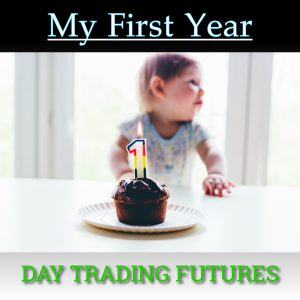 my-first-year-of-day-trading